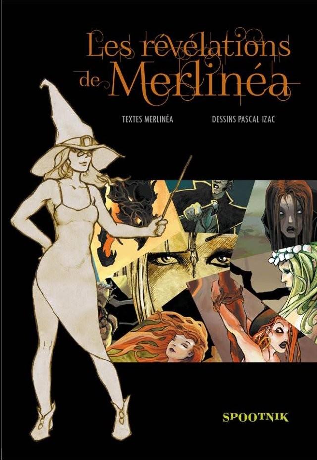 Les révélations de Merlinéa